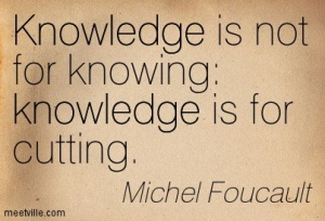 Quotation-Michel-Foucault-knowledge-Meetville-Quotes-45178