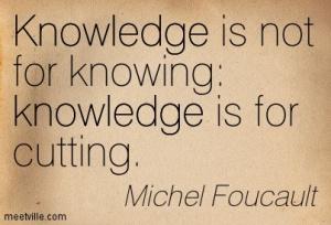 Quotation-Michel-Foucault-knowledge-Meetville-Quotes-45178